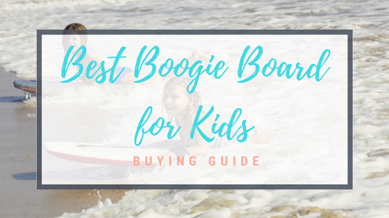 Best Boogie Board for Kids